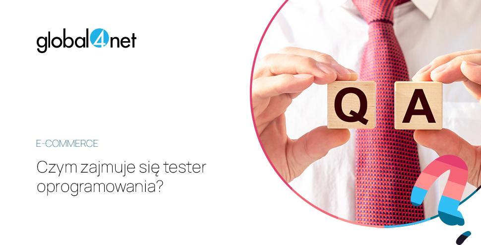 czym zajmuje się tester oprogramowania, qa tester